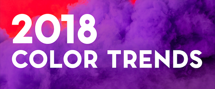 Design Trends: Top Colors of 2018
